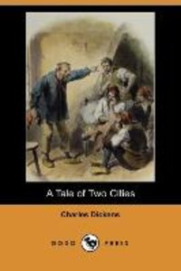 A Tale of Two Cities (Dodo Press)