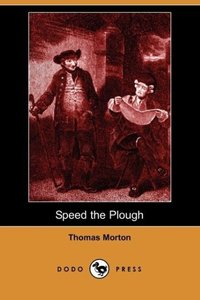 Speed the Plough