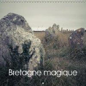Bretagne magique (Calendrier mural 2015 300 × 300 mm Square)