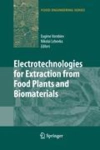 Electrotechnologies for Extraction from Food Plants and Biomater
