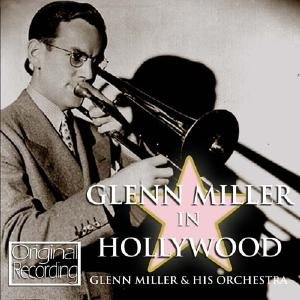 Glenn Miller in Hollywood