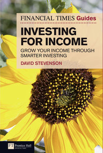 FT Guide to Investing for Income