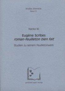 Eugene Scribes Roman - Feuilleton bien fait