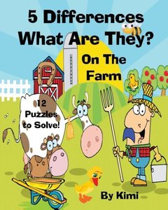 5 Differences- What Are They? - On the Farm- For Kids (Kids Seri