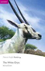 Penguin Readers Easystarts The White Oryx