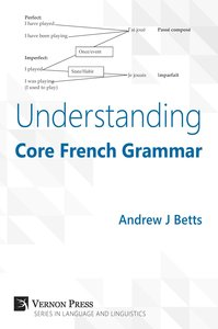 Understanding Core French Grammar