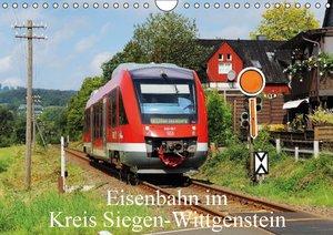 Eisenbahn im Kreis Siegen-Wittgenstein (Wandkalender 2016 DIN A4