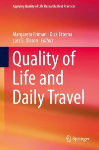 Quality of Life and Daily Travel