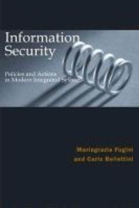 Information Security Policies and Actions in Modern Integrated S