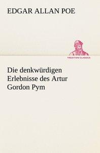 Die denkwürdigen Erlebnisse des Artur Gordon Pym