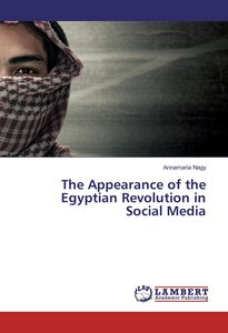 The Appearance of the Egyptian Revolution in Social Media