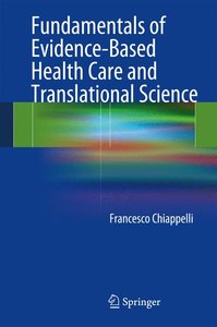 Fundamentals of Evidence-Based Health Care and Translational Sci