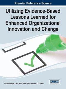 Utilizing Evidence-Based Lessons Learned for Enhanced Organizati