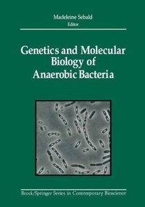 Genetics and Molecular Biology of Anaerobic Bacteria