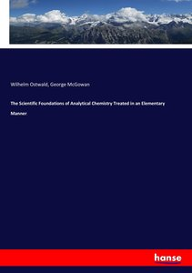 The Scientific Foundations of Analytical Chemistry Treated in an