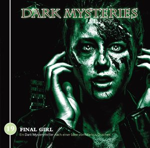 Dark Mysteries 19-Final Girl