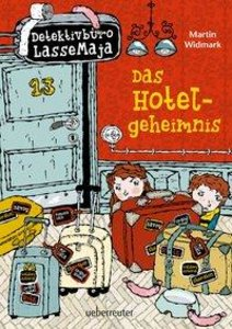 Detektivbüro LasseMaja 19. Das Hotelgeheimnis