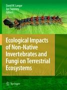 Ecological Impacts of Non-Native Invertebrates and Fungi on Terr - zum Schließen ins Bild klicken