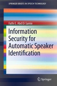 Information Security for Automated Speaker Identification