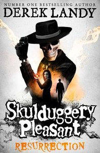 Skulduggery Pleasant 10. Resurrection