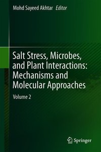 Salt Stress, Microbes, and Plant Interactions: Mechanisms and Mo