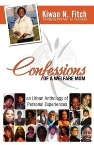 Confessions of a Welfare Mom