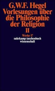 Vorlesungen über die Philosophie der Religion II