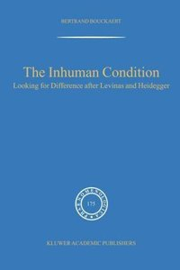 The Inhuman Condition
