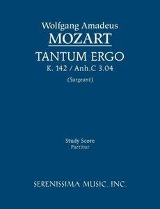 Tantum Ergo, K. 142 / Anh.C 3.04 - Study Score