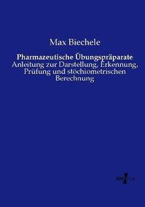 Pharmazeutische Übungspräparate