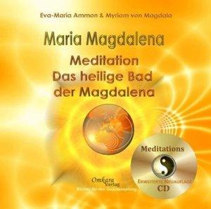 Maria Magdalena. Das heilige Bad der Magdalena. Audio-CD