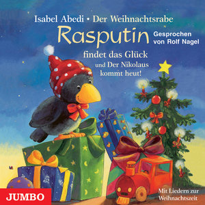 Der Weihnachtsrabe Rasputin findet das Glück. CD