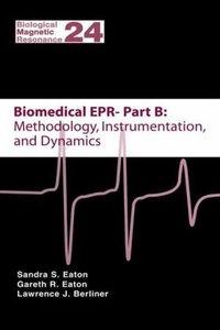 Biomedical EPR - Part B: Methodology, Instrumentation, and Dynam