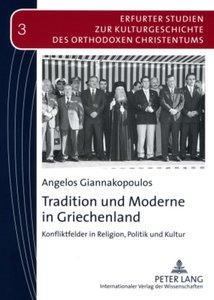 Tradition und Moderne in Griechenland
