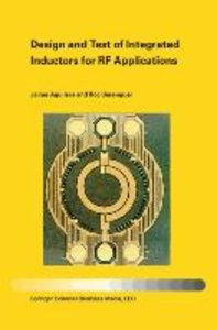 Design and Test of Integrated Inductors for RF Applications