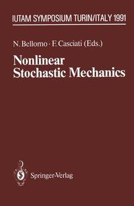 Nonlinear Stochastic Mechanics