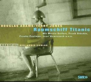 Raumschiff Titanic. 2 CDs
