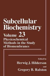 Physicochemical Methods in the Study of Biomembranes