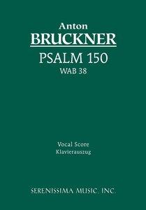 Psalm 150, Wab 38 - Vocal Score
