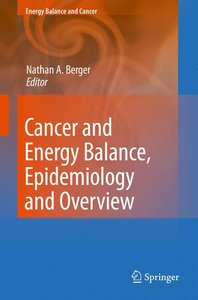 Cancer and Energy Balance, Epidemiology and Overview