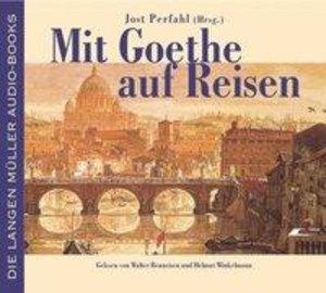 Mit Goethe auf Reisen. 2 CDs
