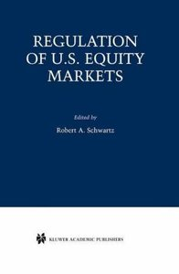 Regulation of U.S. Equity Markets