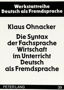 Die Syntax der Fachsprache Wirtschaft im Unterricht Deutsch als