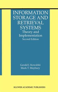 Information Storage and Retrieval Systems