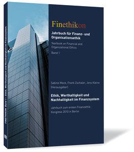 Ethik, Werthaltigkeit und Nachhaltigkeit im Finanzsystem