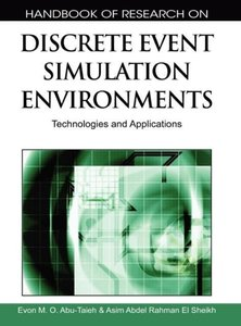 Handbook of Research on Discrete Event Simulation Environments: