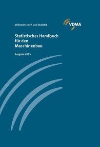 Statistisches Handbuch für den Maschinenbau 2015
