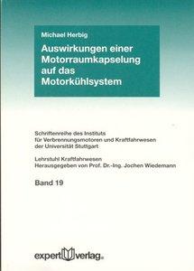 Auswirkungen einer Motorraumkapselung auf das Motorkühlsystem