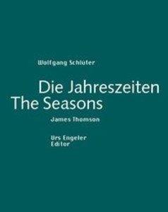 Die Jahreszeiten / The Seasons