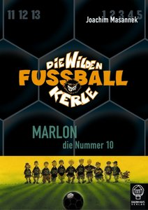 Die Wilden Fussballkerle 10. Marlon, die Nummer 10